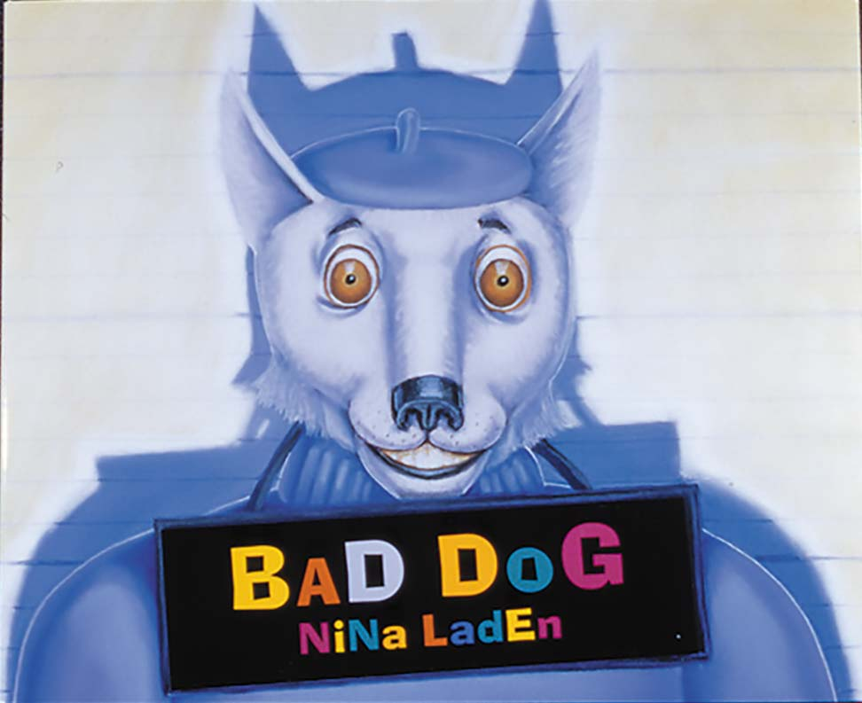 """""""Bad Dog"""" written and illustrated by Nina Laden"""
